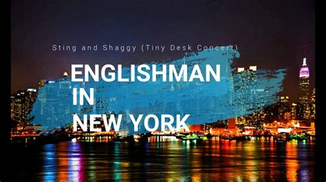 Englishman In New York - Sting and Shaggy [Tiny Desk