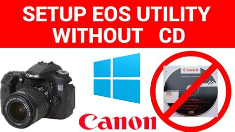 How to setup EOS Utility without the CD NEWer Canon Site